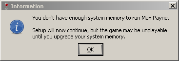 Screenshot of warning that reads 'Setup will now continue, but the game may be unplayable until you upgrade your system memory.'