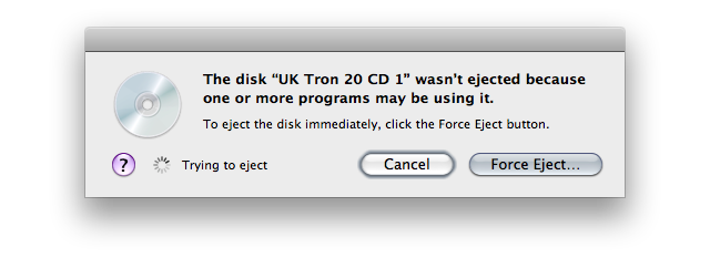 Screenshot of a warning that reads 'To eject the disc immediately, click the Force Eject button.'